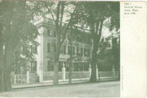 "6.10 CPC - ""Nichols' House, Salem, Mass. Built 1798."" ca.1905-1914 [Souvenir Post Card Co., New York, NY]"