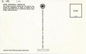 1.108 CPC - Henry Wadsworth Longfellow ca.1960-1996 [Bromley & Co, Inc., Boston, MA] Photograph: Henry Cobb Shaw (back)