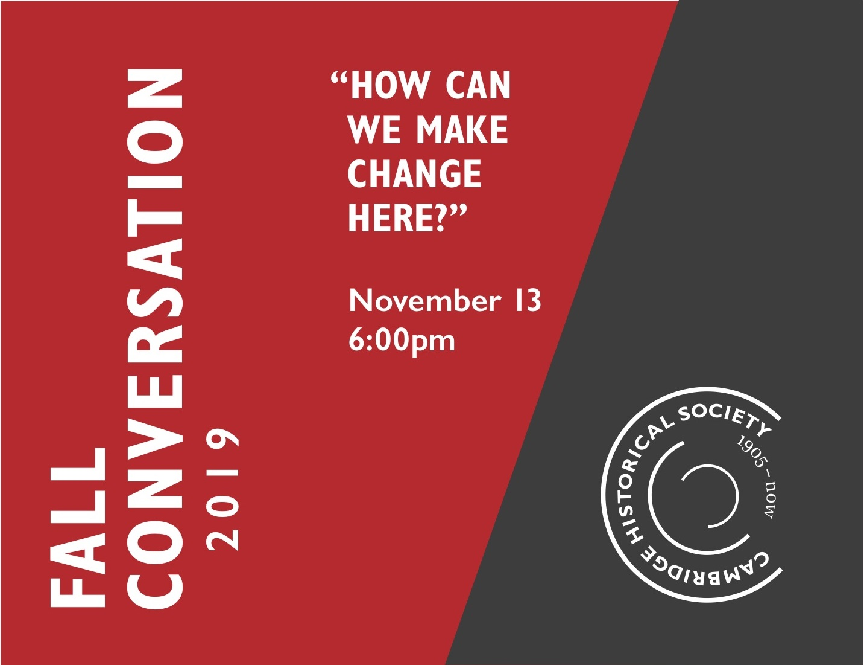Recap of 11/13/2019 Fall Conversation