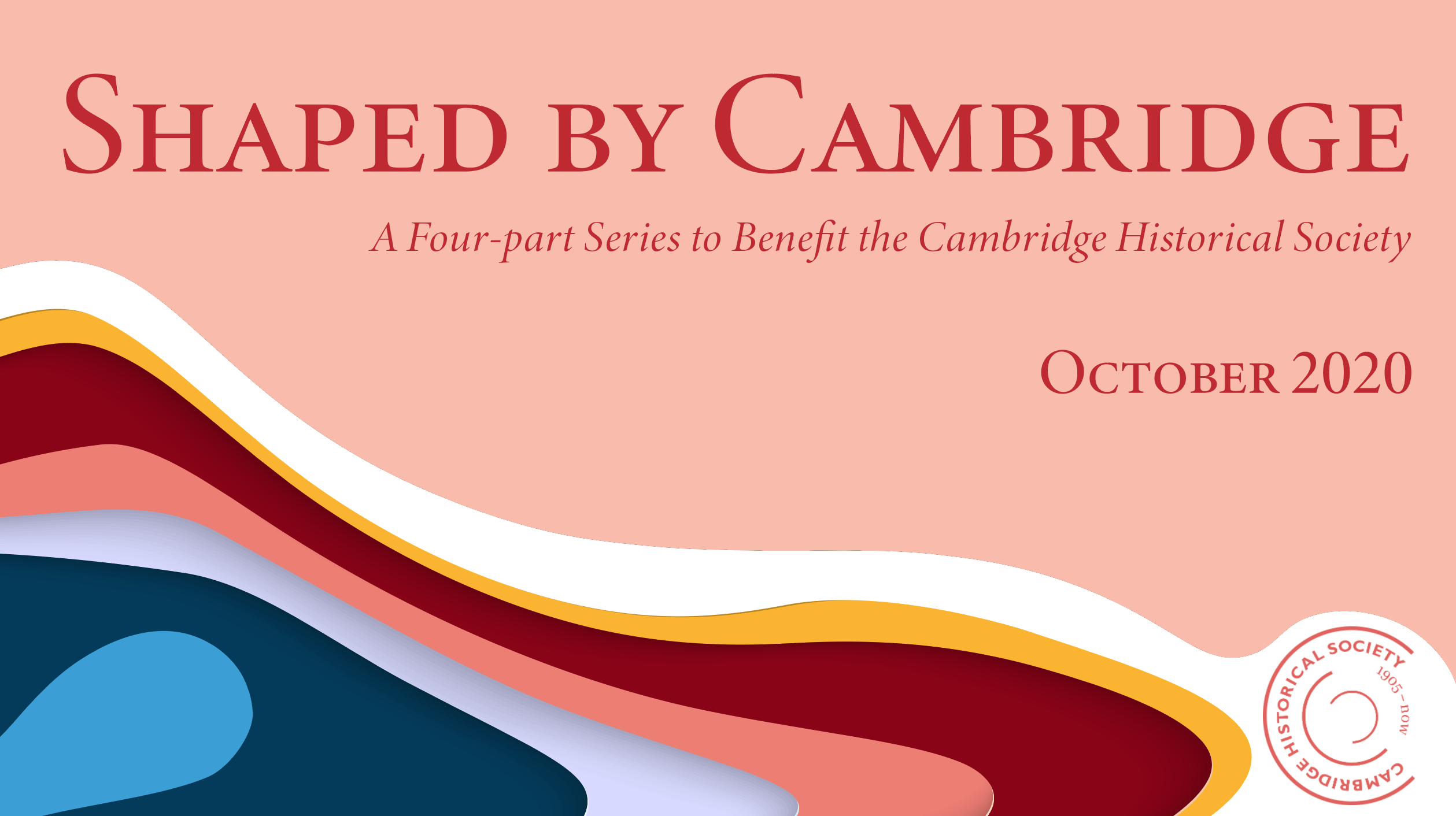 """""""Shaped By Cambridge"""" Virtual Fundraising Event"""