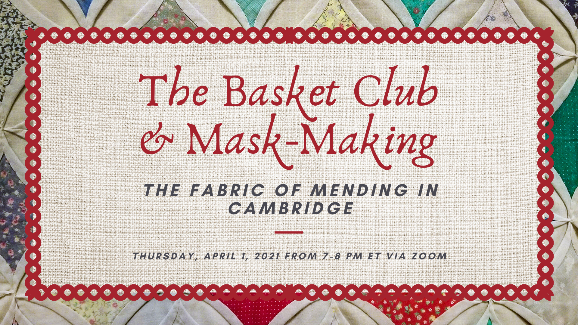 The Basket Club and Mask-Making: The Fabric of Mending in Cambridge